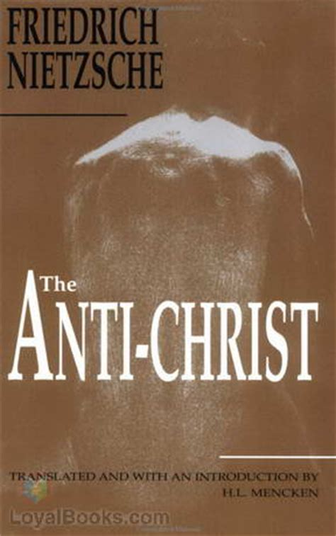 The Antichrist by Friedrich Nietzsche - Free at Loyal Books