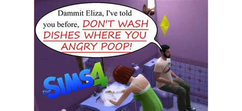 Die Sims 4 Don't Wash Dishes Where You Angry Poop Mod Download