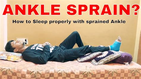ANKLE SPRAIN | How to Sleep properly or Recovery during